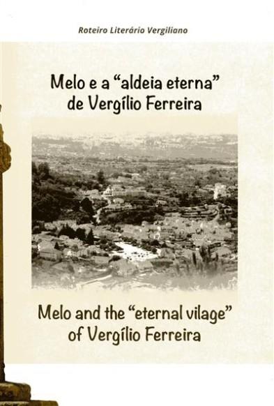 Melo (Gouveia) (*) -Rota patrimonial e literária de Vergílio Ferreira